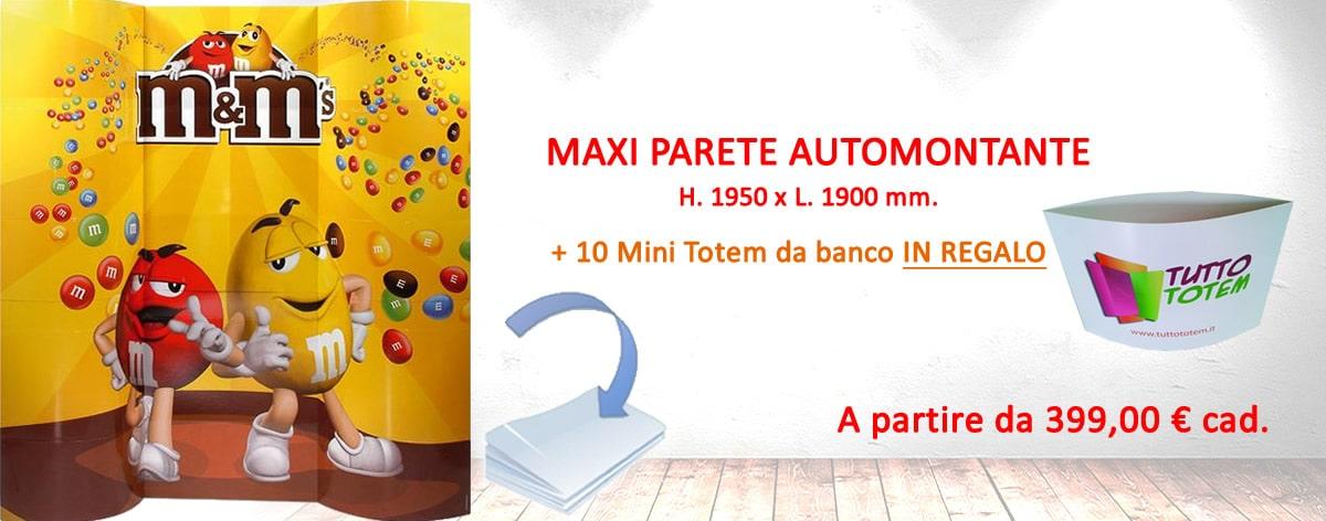 Promo Maxi parete automontante + 10 mini totem in omaggio